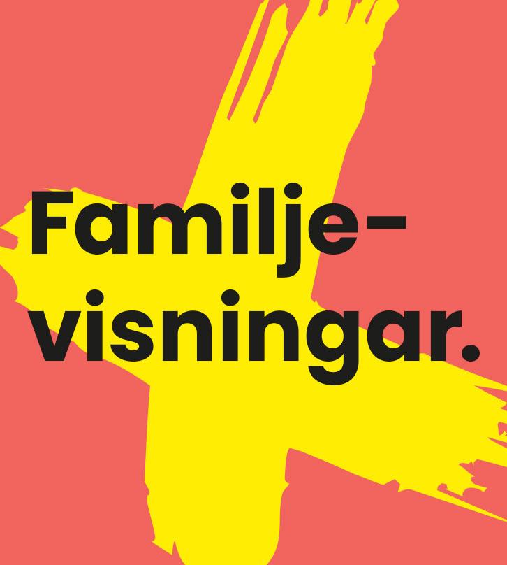 Familjevisningar